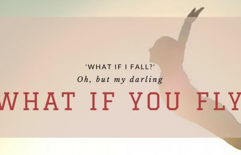 ״מה אם אפול?״… הו, יקירתי, אבל מה אם תרחפי?